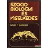 Natura Szociobiológia és viselkedés