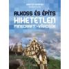Scolar Kiadó Kirsten Kearney - Yazur Strovoz: Alkoss és építs Hihetetlen - Minecraft - városok