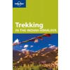 Lonely Planet Indian Himalaya Trekking in the Indian Himalaya Lonely Planet 2009