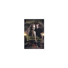 Kresley Cole: Poison Princess - Méreghercegno - Arkánum Krónikák 1. gyermek- és ifjúsági könyv