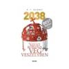 K.T. Zelenay: 2038 - A Szent Korona végveszélyben