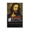 Reza Aslan Reza Aslan: A zelóta - A názáreti Jézus élete és kora