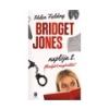 Helen Fielding: Bridget Jones naplója 2. - Mindjárt megorülök!