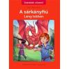 Tessloff - Babilon Kiadó Éric Sanvoisin: A sárkányfiú 1. - Láng lobban