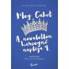 Ciceró MEG CABOT: A NEVELETLEN HERCEGNŐ NAPLÓJA 4.