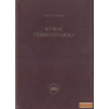 Akadémiai Kémiai termodinamika I. kötet 1. rész