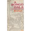 Kozmosz A bongó dala - Kuba