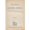 Grill Lucrezia Bellonci