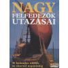 Magyar Könyvklub Nagy felfedezők utazásai