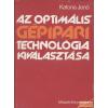 Műszaki Az optimális gépipari technológia kiválasztása