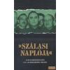 Kossuth Szálasi naplója