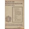 KIRÁLYI MAGYAR EGYETEMI NYOMDA Magyar Könyvbarátok Diáriuma (szorvány számok bekötve)