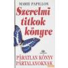 Magyar Könyvklub Szerelmi titkok könyve