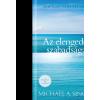 XXI. Század Kiadó SINGER, MICHAEL A. - AZ ELENGEDÉS SZABADSÁGA - ÚT A TÖKÉLETES ÉLETHEZ