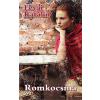 Kossuth Kiadó Zrt. Lévai Katalin: Romkocsma (Előrendelhető, várható megjelenés: 2015.10.30.)