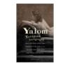 Irvin D. Yalom Irvin D. Yalom: Terápiás hazugságok ajándékkönyv