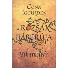 Gabo Könyvkiadó CONN IGGULDEN: A RÓZSÁK HÁBORÚJA 1. /VIHARMADÁR történelem