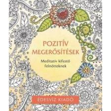 Édesvíz Kiadó Pozitív megerősítések kifestő ezoterika