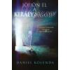 Daniel Kolenda Jöjjön el a Királyságod