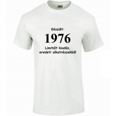 Tréfás póló 40 éves, Készült 1976...   (XXL)