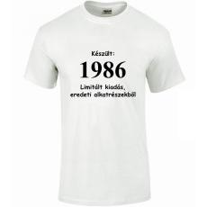 Tréfás póló 30 éves, Készült 1986...   (XXXL)