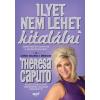 Theresa Caputo Ilyet nem lehet kitalálni - Sorsfordító üzenetek a mennyországból