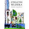T. Aszódi Éva Cini-cini muzsika - Óvodások verseskönyve