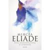 Mircea Eliade Jóga - Halhatatlanság és szabadság