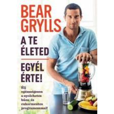 Bear Grylls A te életed- Egyél érte! gasztronómia