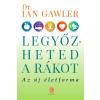 GAWLER, IAN DR. - LEGYÕZHETED A RÁKOT