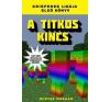 Winter Morgan A titkos kincs - Egy nem hivatalos Minecraft regény irodalom