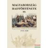 Zrínyi Kiadó Magyarország hadtörténete III.