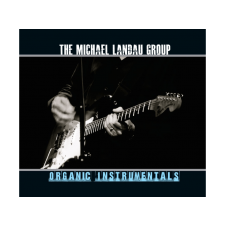The Michael Landau Group Organic Instrumentals CD egyéb zene