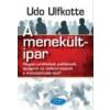 Udo Ulfkotte A menekültipar - Udo Ulfkotte
