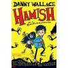 Danny Wallace : Hamish és a RémDermesztők