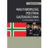 Osiris MAGYARORSZÁG POLITIKAI GAZDASÁGTANA / AZ ÉSZAKI MODELL ESÉLYEI