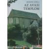 Avasi Református Egyház Az avasi templom