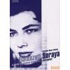 Jószöveg Soraya életregénye