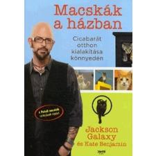 Jaffa Kiadó Jackson Galaxy - Kate Benjamin: Macskák a házban - Cicabarát otthon kialakítása könnyedén antikvárium - használt könyv