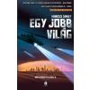 SAKEY, MARCUS - EGY JOBB VILÁG - BRILIÁNSOK TRILÓGIA 2.