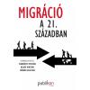 - MIGRÁCIÓ A 21. SZÁZADBAN