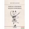 Barbaricum Könyvműhely Karcag városban, boldog mámorban
