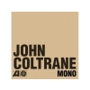 John Coltrane The Atlantic Years in Mono CD