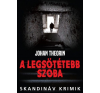 Animus Kiadó Johan Theorin: A legsötétebb szoba regény