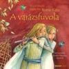 Holnap Kiadó Borsa Kata: A varázsfuvola