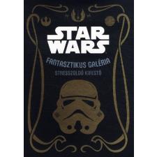 Star Wars: Fantasztikus galéria - Stresszoldó kifesto gyermekkönyvek