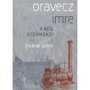ORAVECZ IMRE - ONDROK GÖDRE - A RÖG GYERMEKEI I.