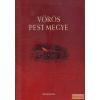 Kossuth Vörös Pest megye