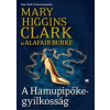 Mary Higgins Clark, Alafair Burke A Hamupipőke-gyilkosság