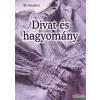Cser Kiadó Divat és hagyomány